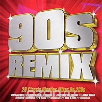 90s Remix. 26 Classic Nineties Mixes On 2 CDs (2 CD)